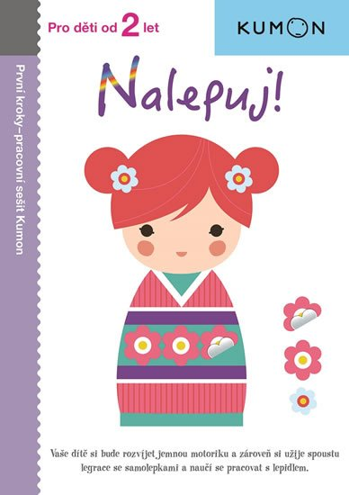 Karakida Toshihiko: Nalepuj! - Pro děti od 2 let