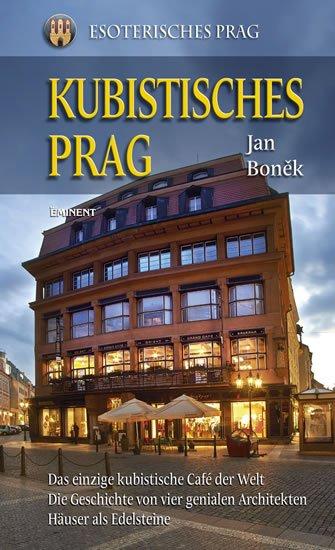 Boněk Jan: Kubistisches Prag (německy)
