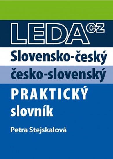 Stejskalová Petra: Slovensko-český a česko-slovenský praktický slovník