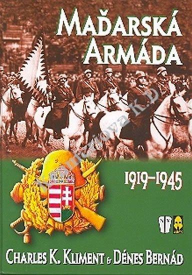 Kliment, Bernád: Maďarská armáda 1919-1945