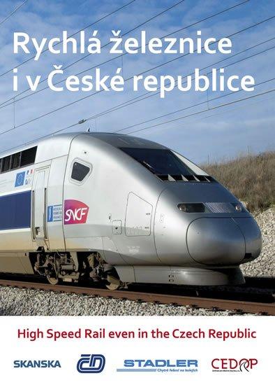 neuveden: Rychlá železnice i v České republice / High Speed Rail even in the Czech Re