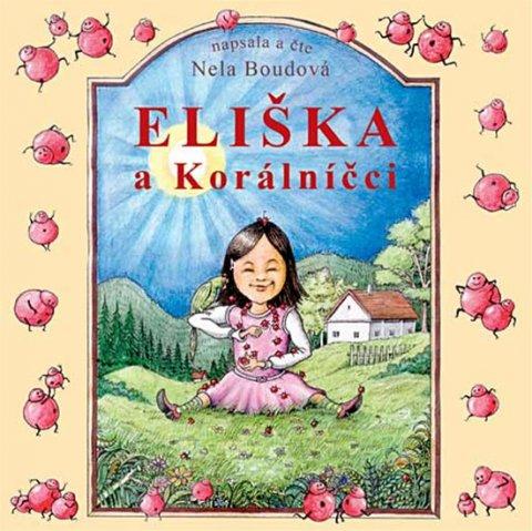Boudová Nela: Eliška a Korálníčci - 2CD
