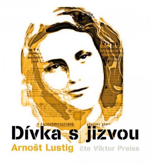 Lustig Arnošt: Dívka s jizvou - 3CD