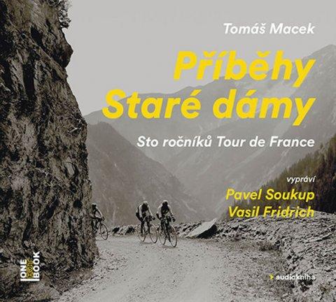 Macek Tomáš: Příběhy Staré dámy - Sto ročníků Tour de France - 2CDmp3