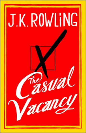Rowlingová Joanne Kathleen: The Casual Vacancy