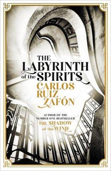 Zafón Carlos Ruiz: The Labyrinth Of the Spirits