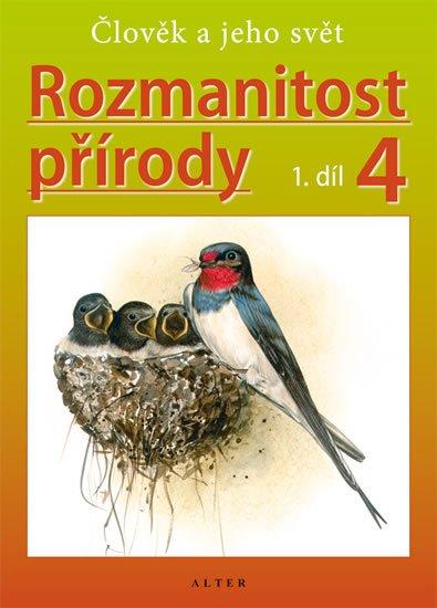 Kholová Helena: Rozmanitost přírody 4/1 - Člověk a jeho svět (původní vydání)