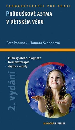 Pohunek Petr, Svobodová Tamara,: Průduškové astma v dětském věku