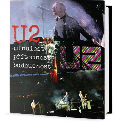Assante Ernesto: U2 - Minulost, přítomnost, budoucnost