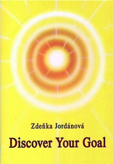 Jordánová Zdeňka: Discover your Goal