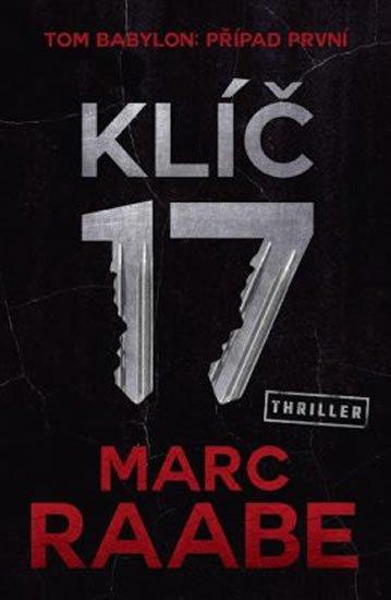 Raabe Marc: Klíč 17