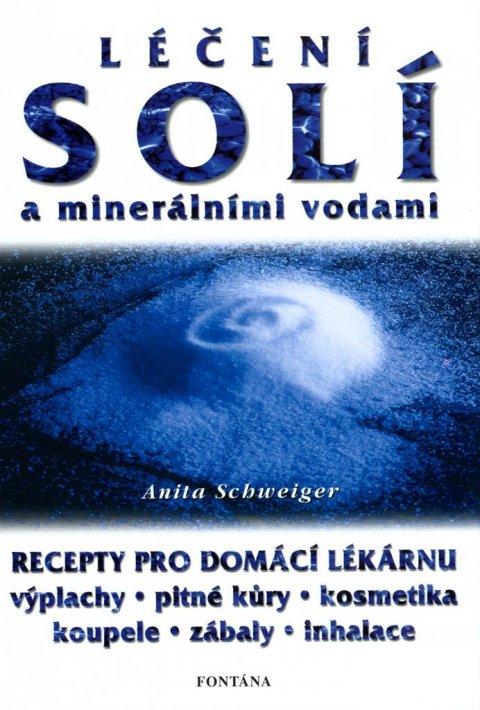 Schweiger Anita: Léčení solí a minerálními vodami