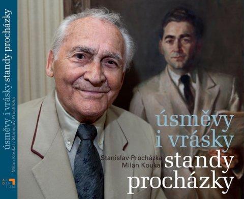 Procházka Stanislav, Kouka Milan: Úsměvy i vrásky Standy Procházky