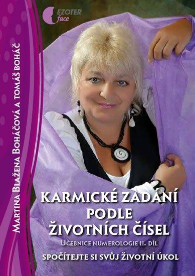 Boháčová Martina Blažena: Karmické zadání podle životních čísel - Učebnice numerologie - II. díl