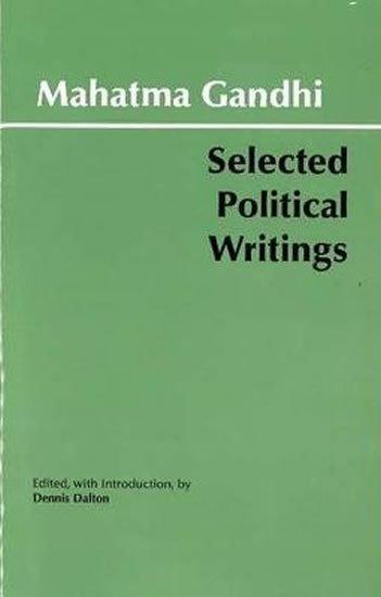 Gándhí Mahátma: Mahatma Gandhi - Selected Political Writings