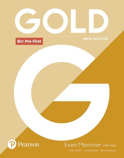 Edwards Lynda, Newbrook Jacky: Gold B1+ Pre-First 2018 Exam Maximiser w/ key