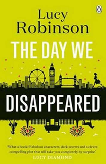 Robinson Lucy: The Day We Disappeared
