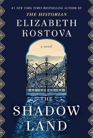 Kostova Elizabeth: The Shadow Land