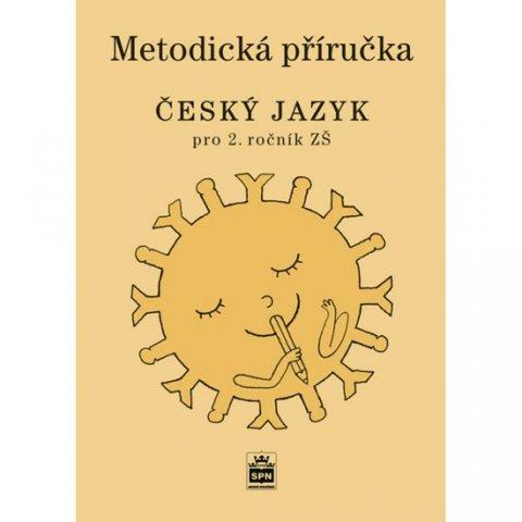 Šmejkalová Martina: Český jazyk 2 pro základních školy - Metodická příručka
