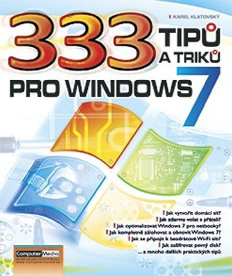 Klatovský Karel: 333 tipů a triků pro Windows 7
