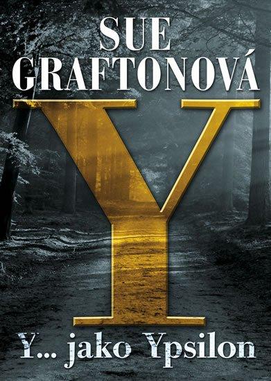 Graftonová Sue: Y jako… Ypsilon