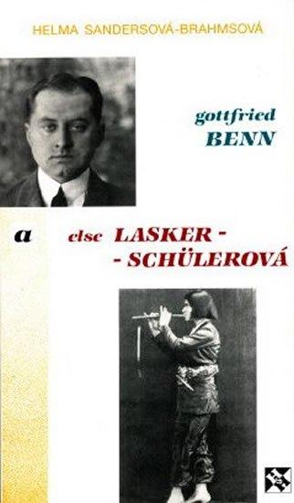 Sandersová-Brahmsová Helma: Gottfried Benn a Else Lasker-Schülerová