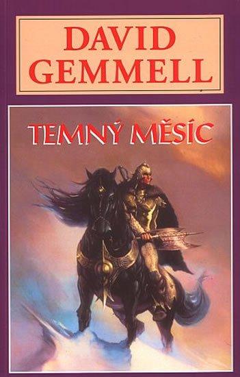 Gemmell David: Temný měsíc