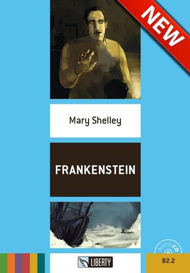 Shelley Mary: Frankenstein+CD: B2.2 (Liberty)