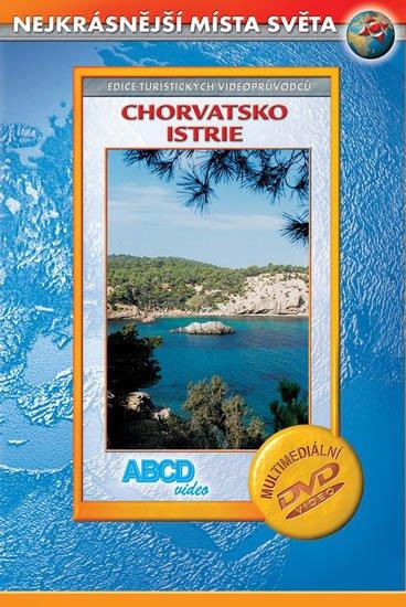 neuveden: Chorvatsko - Istrie - Nejkrásnější místa světa - DVD
