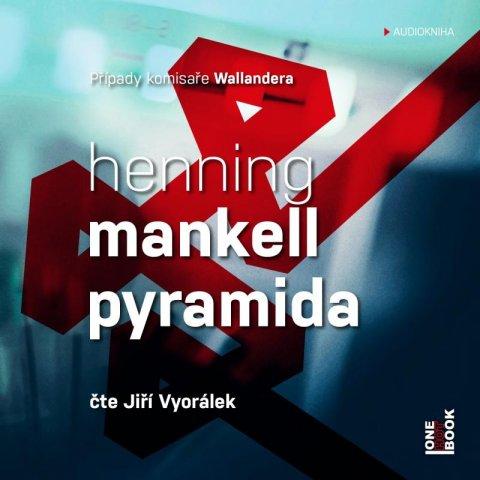 Mankell Henning: Pyramida - 2 CDmp3 (Čte Jiří Vyorálek)