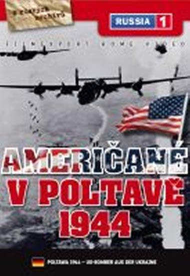 neuveden: Američané v Poltavě 1944 - DVD digipack