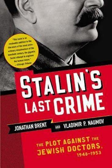 Brent Jonathan: Stalin´s Last Crime