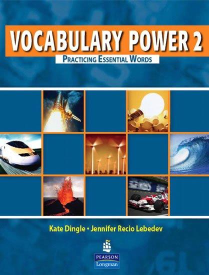 Lebedev Jennifer Recio, Dingle Kate: Vocabulary Power 2: Practicing Essential Words