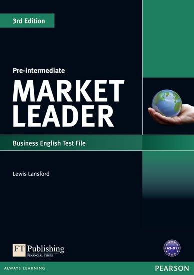 Lansford Lewis: Market Leader 3rd Edition Pre-Intermediate Test File