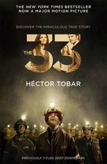 Tobar Héctor: The 33 (Film Tie In)
