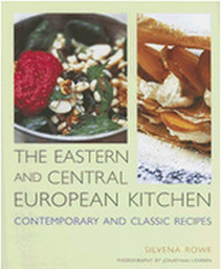 Rowe Silvena: The Eastern and Central European Kitchen