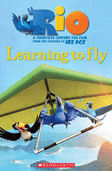 neuveden: Level 2: RIO Learning to Fly+CD (Popcorn ELT Primary Readers)