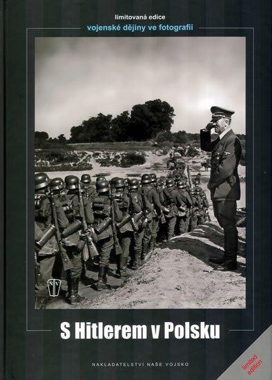 Hoffmann Heinrich: S Hitlerem v Polsku