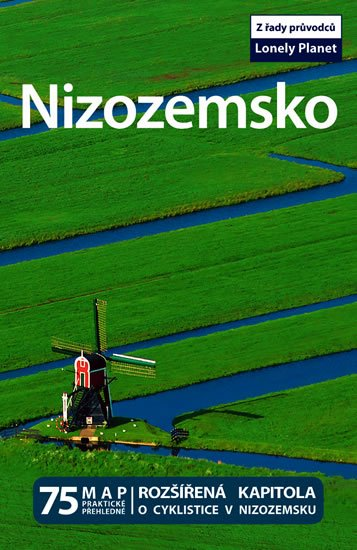 neuveden: Nizozemsko - Lonely Planet