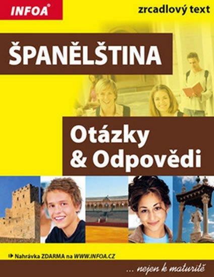 Gajdová Dana: Španělština - otázky a odpovědi nejen k maturitě