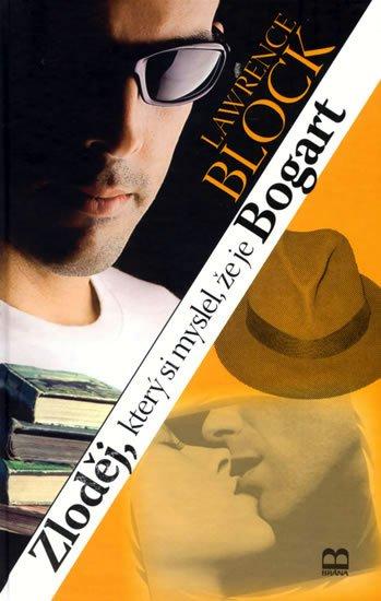 Block Lawrence: Zloděj, který si myslel, že je Bogart