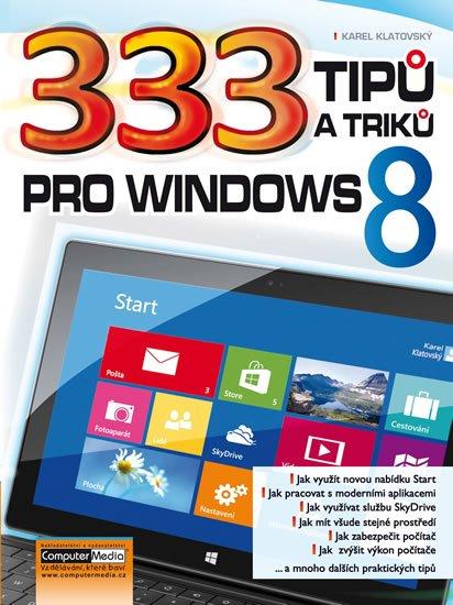 Klatovský Karel: 333 tipů a triků pro Windows 8