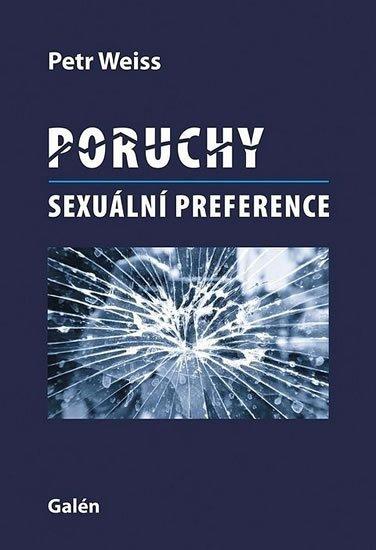 Weiss Petr: Poruchy sexuální preference