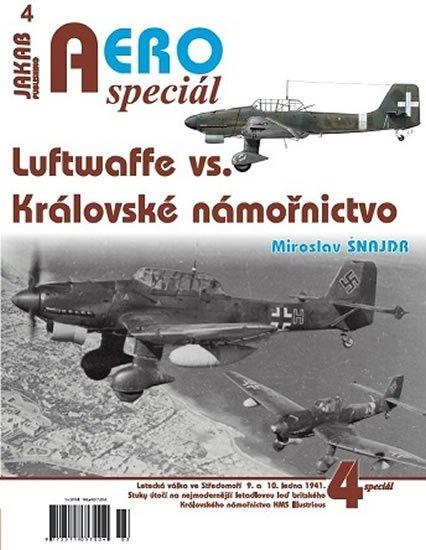 Šnajdr Miroslav: AEROspeciál 4 - Luftwaffe vs. Královské námořnictvo