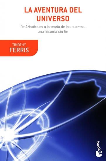 Ferriss Timothy: La aventura del universo