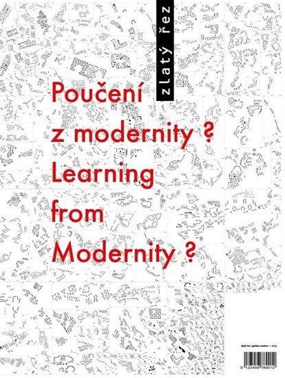 neuveden: Zlatý řez 37 - Poučení z modernity? / Learning from Modernity?