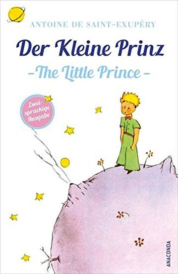 de Saint-Exupéry Antoine: Der Kleine Prinz / Little Prince