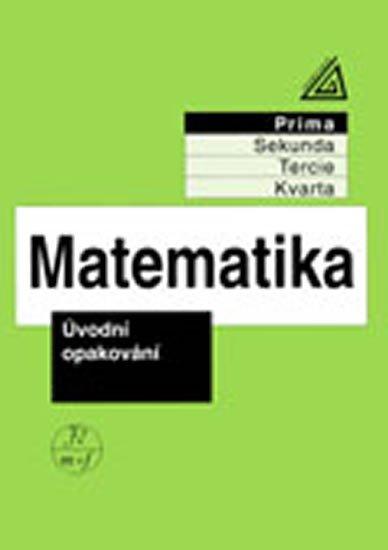 Herman J. a kolektiv: Matematika pro nižší ročníky víceletých gymnázií - Úvodní opakování