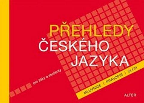 kolektiv autorů: Přehledy českého jazyka pro žáky a studenty