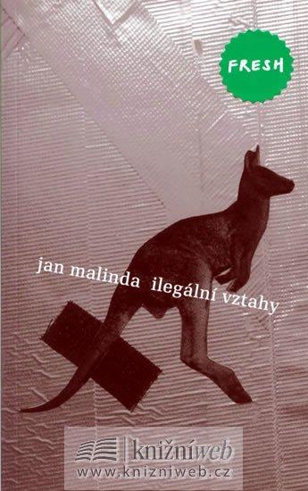 Malinda Jan: Ilegální vztahy